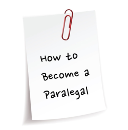 How to Become a Paralegal