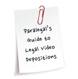 Paralegal's Guide to Legal Video Depositions