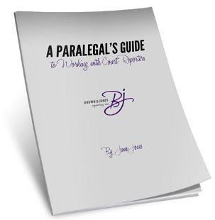 Paralegals Guide to Working with Court Reporters