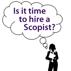 Is it time to hire a scopist?